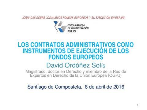 Os contratos administrativos como instrumentos de execución dos fondos europeos  - Os novos Fondos Europeos e a súa execución en España